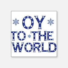 OY to the world Sticker