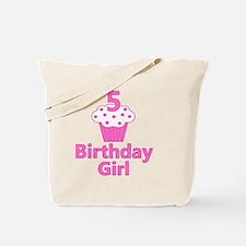 birthdaygirl_5 Tote Bag