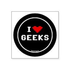 """btn-geek-love-geeks Square Sticker 3"""" x 3"""""""