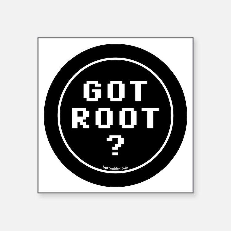"btn-geek-got-root Square Sticker 3"" x 3"""