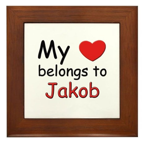 My heart belongs to jakob Framed Tile