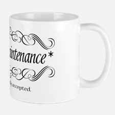 high_maintenance Mug