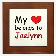 My heart belongs to jaelynn Framed Tile