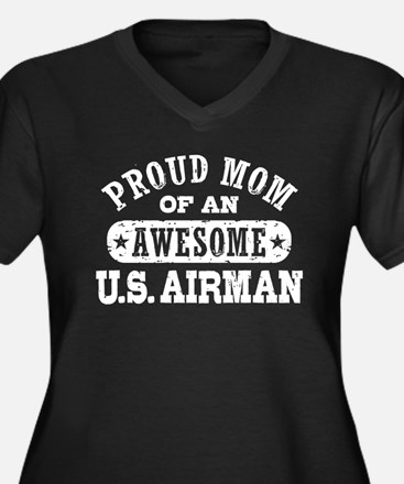 Proud Mom of an Awesome US Airman Women's Plus Siz