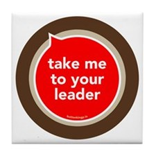btn-take-to-leader Tile Coaster