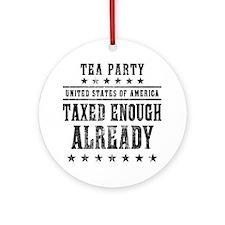 march_taxed_enough_already_black Round Ornament