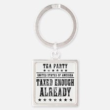 march_taxed_enough_already_black Square Keychain