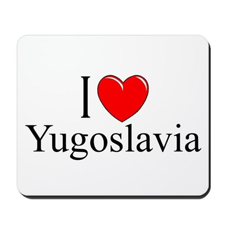"""I Love Yugoslavia"" Mousepad"