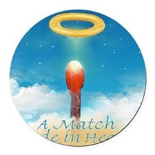 A MATCH MADE IN HEAVEN T Round Car Magnet