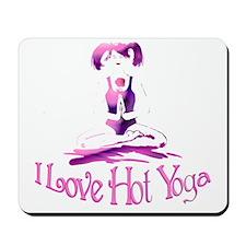 I love Hot Yoga! Mousepad