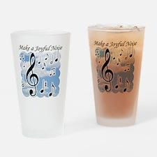 Make a joyful noise Drinking Glass