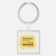 follow your weird tshirt Square Keychain
