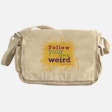 follow your weird tshirt Messenger Bag