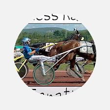 """Harness Racing Fanatic 3.5"""" Button"""