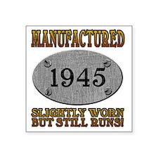 """1945 Square Sticker 3"""" x 3"""""""