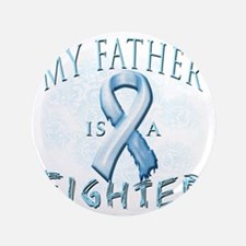 """My Father is a Fighter Light Blue 3.5"""" Button"""