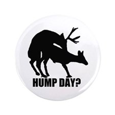 """Mule deer hump day 3.5"""" Button"""
