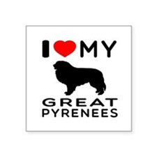 """I Love My Great Pyrenees Square Sticker 3"""" x 3"""""""