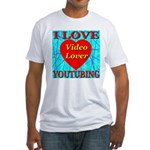 I Love YouTubing Video Lover Fitted T-Shirt