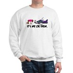 It's Me or Them Sweatshirt