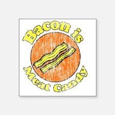 """Bacon is Meat Candy vintage Square Sticker 3"""" x 3"""""""