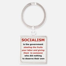 2-SOCIALISM IS THE GOVERNMENT STEA Square Keychain