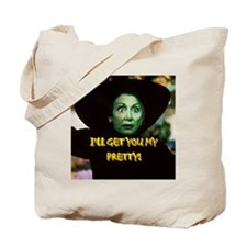 I'LL GET YOU MY PRETTY(button) Tote Bag