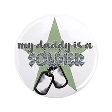 """Daddy is a Soldier Boy 3.5"""" Button"""