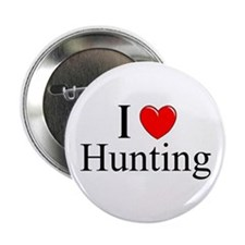 """""""I Love (Heart) Hunting"""" 2.25"""" Button"""
