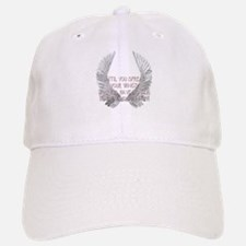 Until You Spread Your Wing's. Baseball Baseball Cap