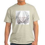 Until You Spread Your Wing's. Ash Grey T-Shirt