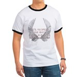 Until You Spread Your Wing's. Ringer T
