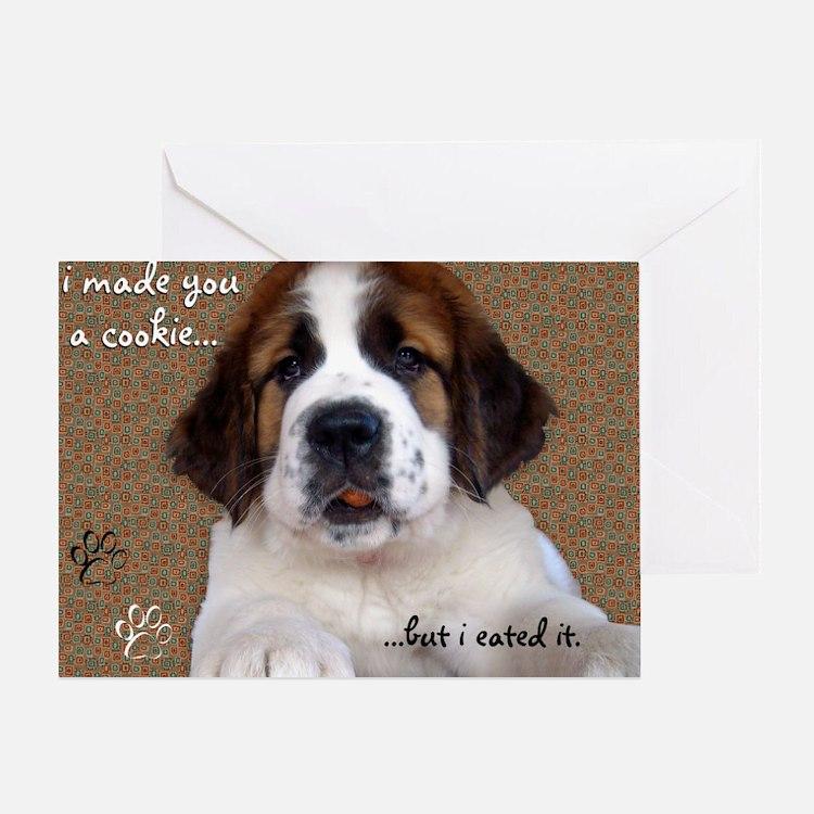 stbernardimadeyouacookie Greeting Card
