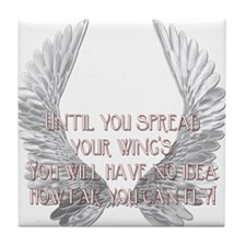 Until You Spread Your Wing's. Tile Coaster