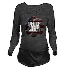 Peace Through Stengt Long Sleeve Maternity T-Shirt