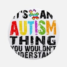 Autism Thing Round Ornament