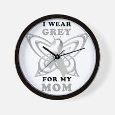 I Wear Grey for my Mom Wall Clock