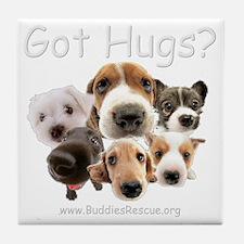 got_hugs_white1 Tile Coaster