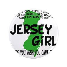 """jersey girl 3.5"""" Button"""