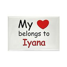 My heart belongs to iyana Rectangle Magnet
