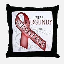 I Wear Burgundy for my Grandma Throw Pillow