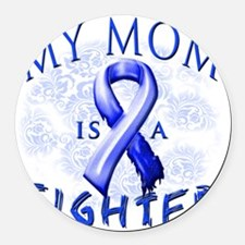 My Mom Is A Fighter Blue Round Car Magnet