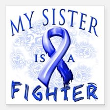 "My Sister Is A Fighter B Square Car Magnet 3"" x 3"""