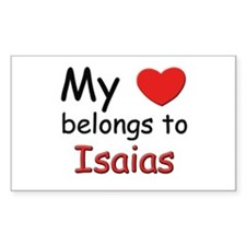 My heart belongs to isaias Rectangle Decal