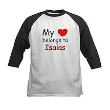 My heart belongs to isaias Tee