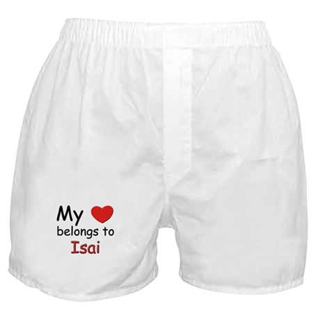 My heart belongs to isai Boxer Shorts