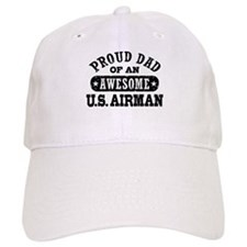 Proud Dad of an Awesome US Airman Baseball Cap