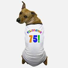 Rainbow 75 Dog T-Shirt