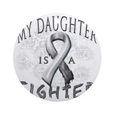 My Daughter Is A Fighter Grey Round Ornament