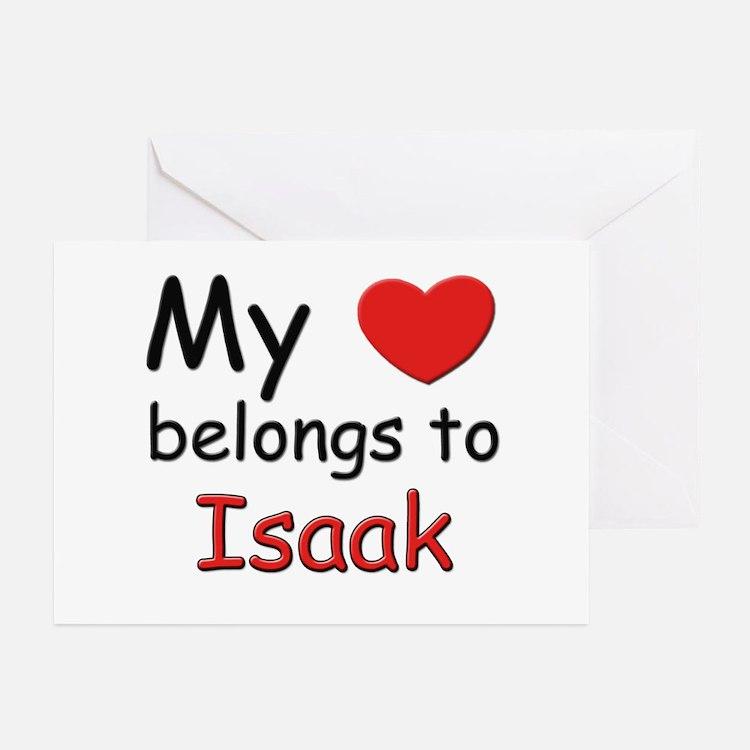 My heart belongs to isaak Greeting Cards (Package